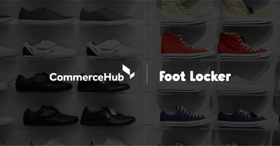 CommerceHub Announces Four-Year Agreement with Foot Locker Europe to Drive Ecommerce Growth
